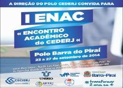 I Encontro Acadêmico do CEDERJ – Polo Barra do Piraí
